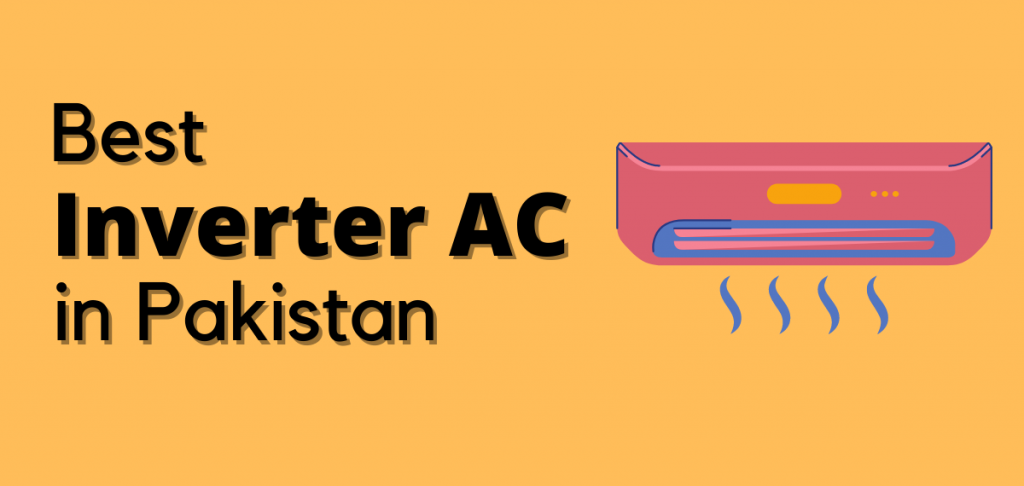 Best inverter ac in pakistan